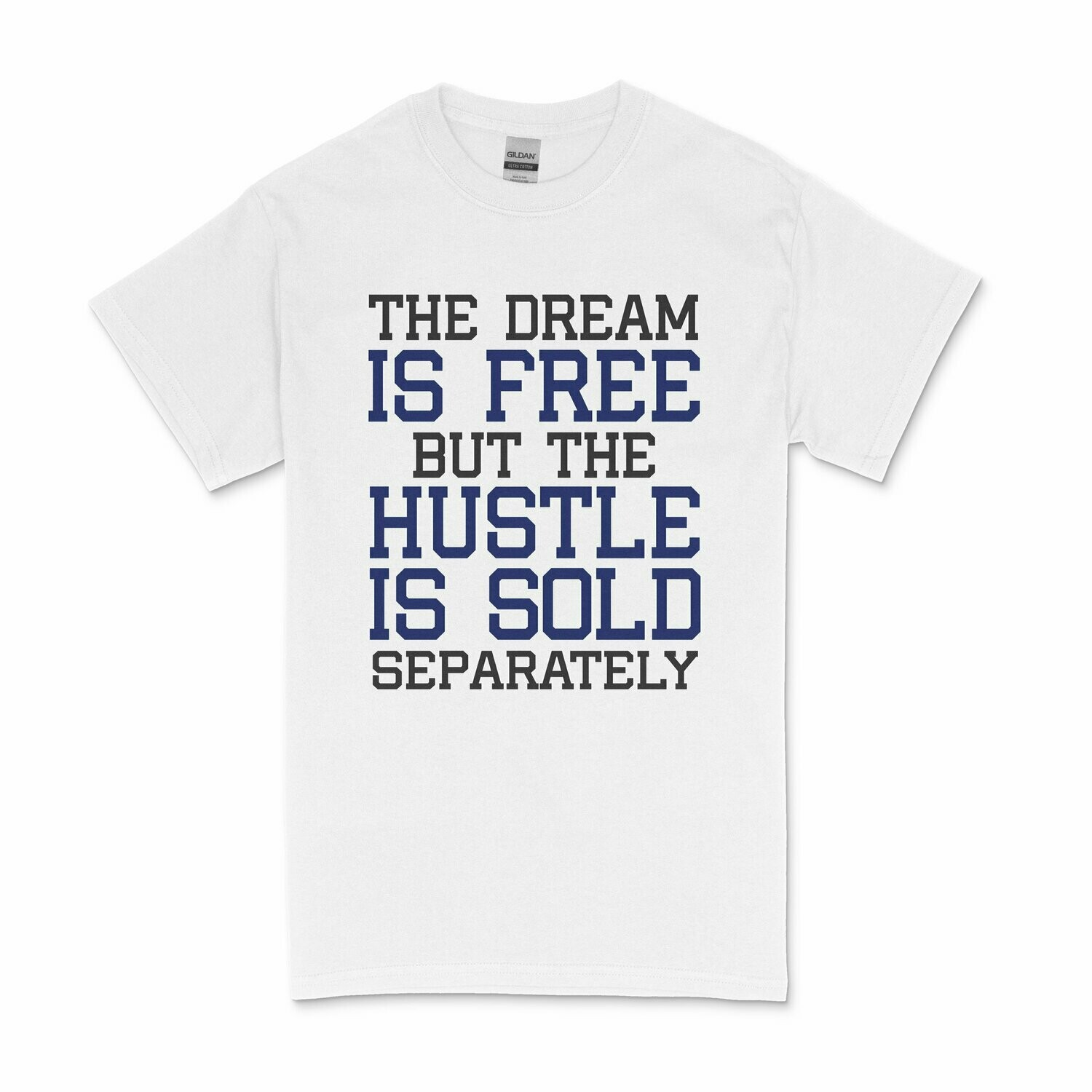 The Dream Is Free Men's T-shirt