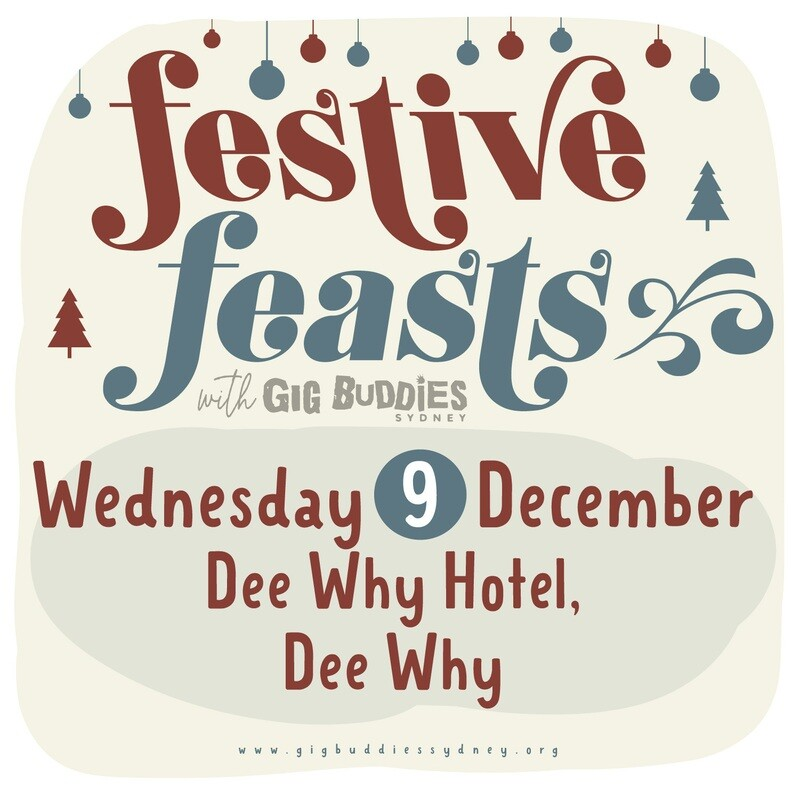 Gig Buddies Sydney's Christmas parties in the pub @ Dee Why Hotel, Dee Why - Wednesday 9 December
