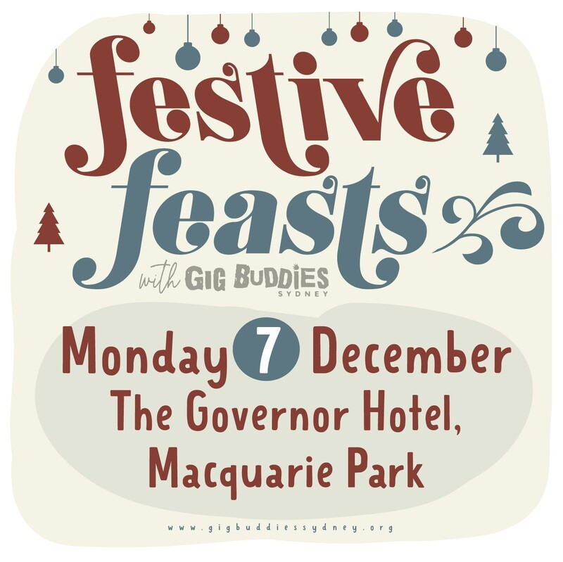 Gig Buddies Sydney's Christmas parties in the pub @ The Governor Hotel, Macquarie Park - Monday 7 December