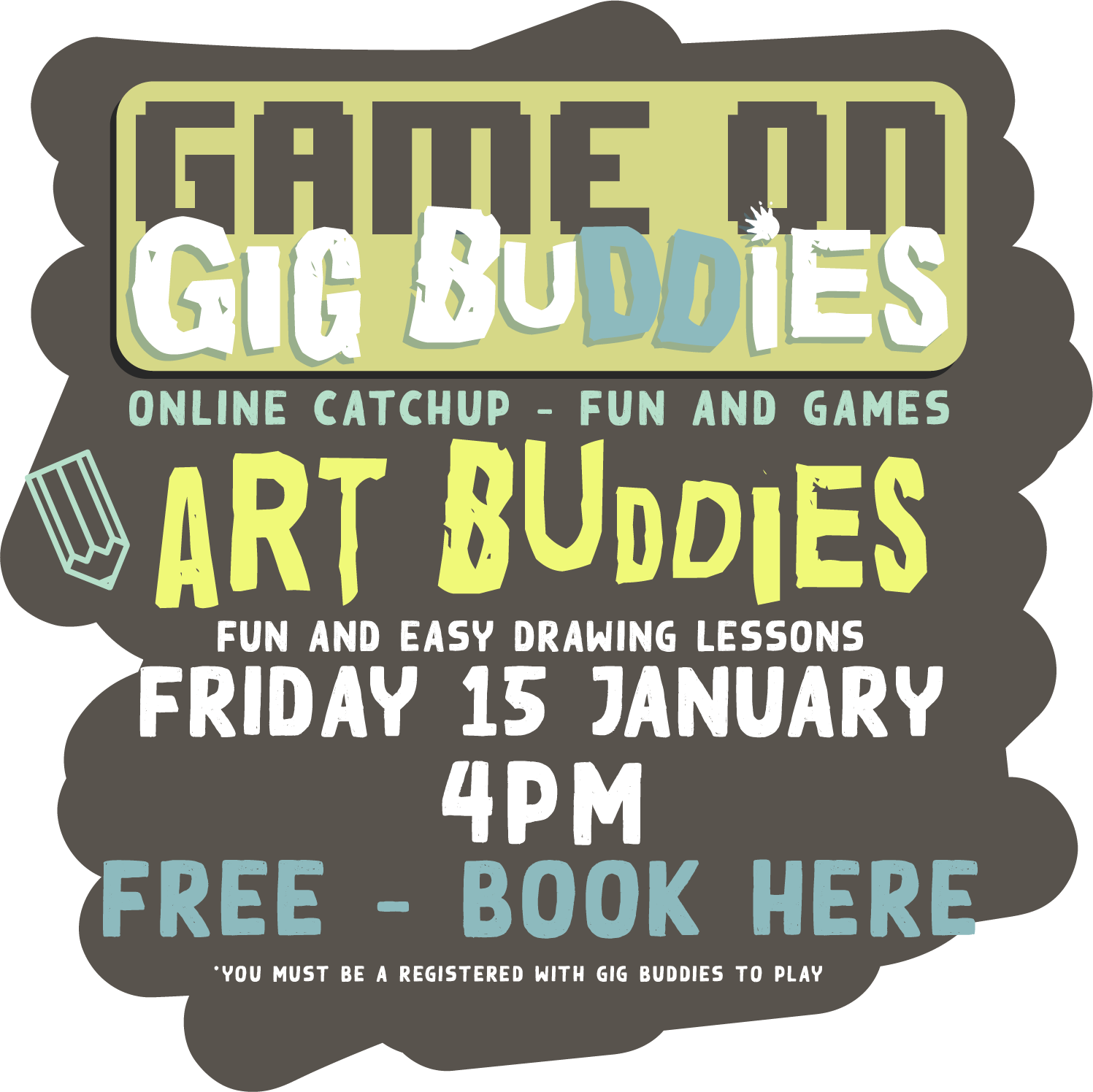 Gig Buddies Sydney art classes Friday 15 January @ 4pm