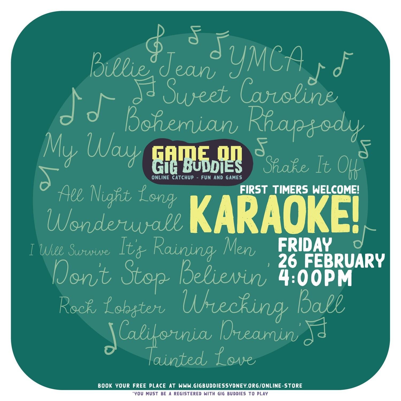 Gig Buddies Sydney Karaoke - Friday 26 February @ 4pm