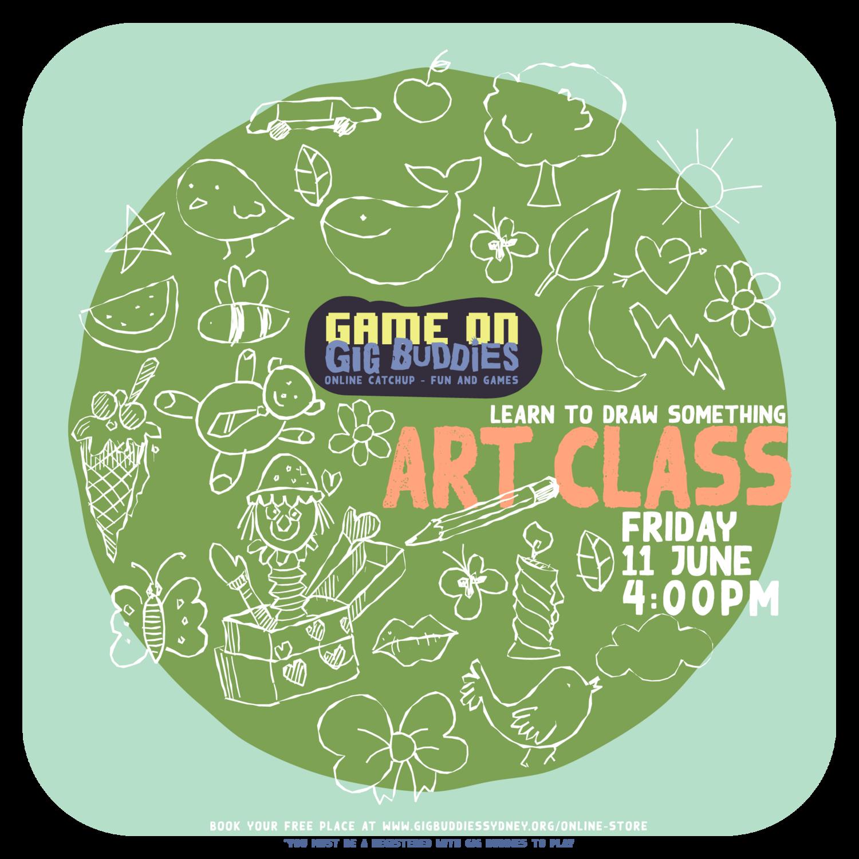 Gig Buddies art classes - Friday 11 June @ 4pm