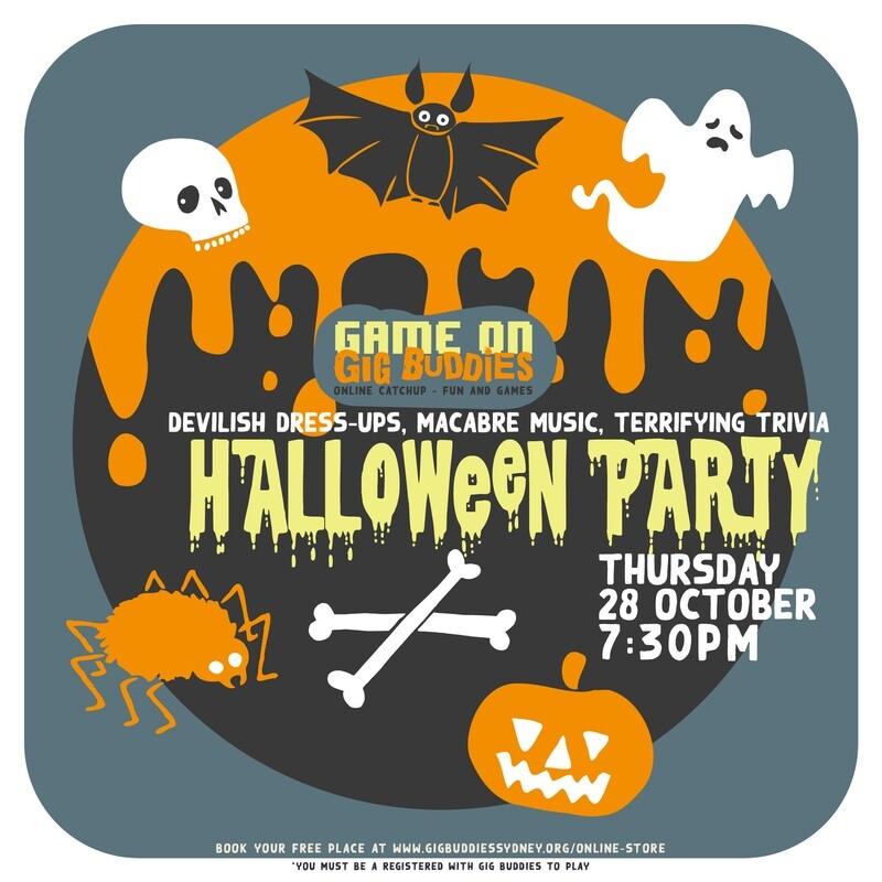 Gig Buddies online Hallowe'en party - Thursday 28 October @ 7.30pm