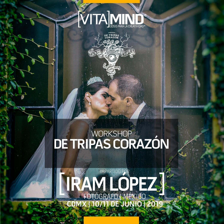 """03 WORKSHOP: """"De Tripas Corazón"""" 10 y 11 de Junio 2019"""