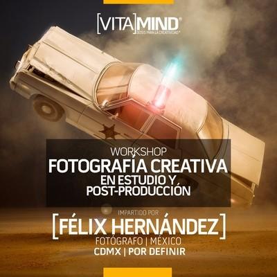"""02 WORKSHOP: """"Fotografía Creativa en Estudio y Post-producción"""" PROXIMAMENTE"""