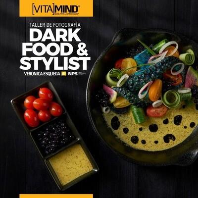 """Workshop: """"Dark Food & Stylist"""" 26 y 27 de Marzo 2021"""