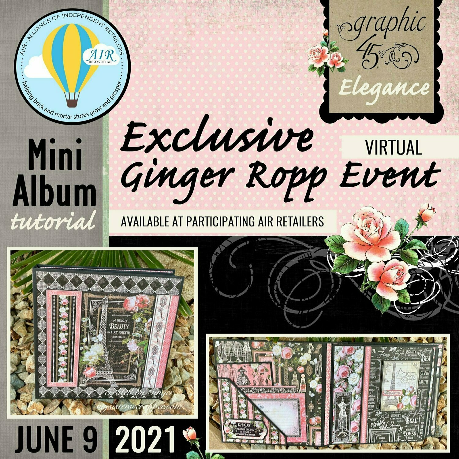 Graphic 45 Elegance Live Event with Ginger Ropp