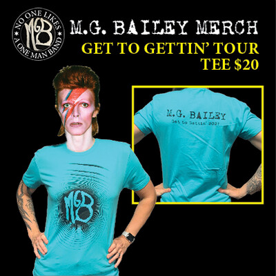 MGB Get to Gettin' Tour Tee