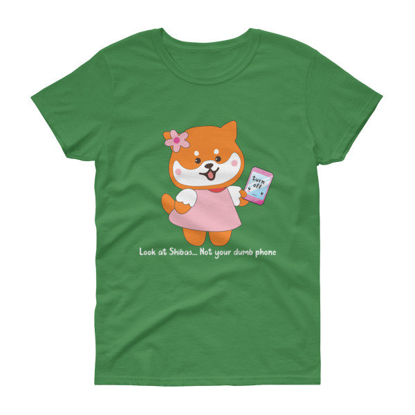 "Kawaii Shiba Co. ""Look out for Shibas not your dumb phone"" Women's short sleeve t-shirt"