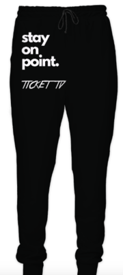 """""""TICKETtv STAY ON POINT"""" CUSTOM JOGGERS"""
