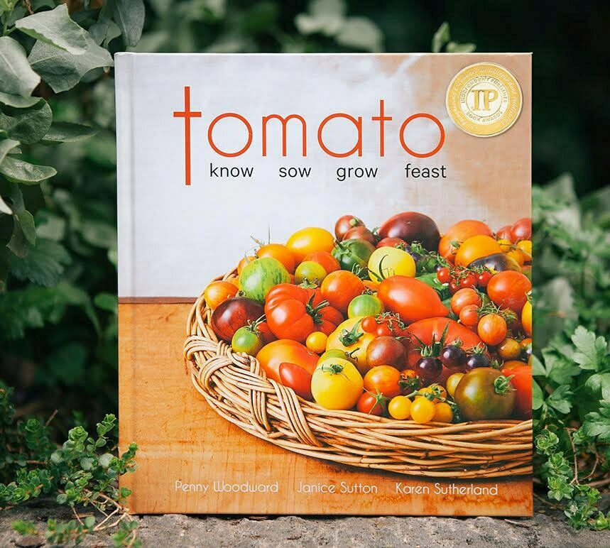 Tomato - Know, Sow, Grow, Feast (hardcover book - signed by author)