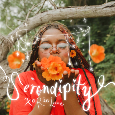 """Serendipity"""