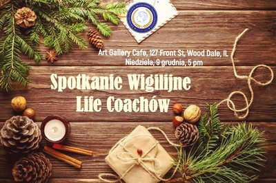 Wigilia Life Coachów - 9 grudnia 2018 - 5pm
