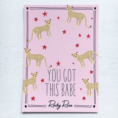 YOU GOT THIS BABE CARD WITH ENVELOPE