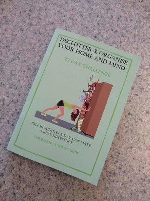 30 Day Declutter & Organise Your Home & Mind Booklet (A5)