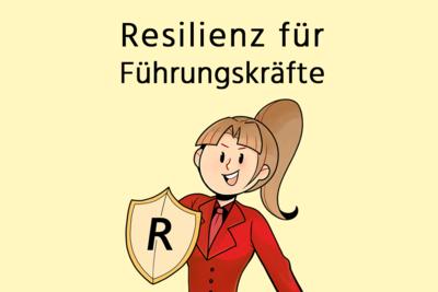 Resilienz für Führungskräfte: Online-Video-Kurs
