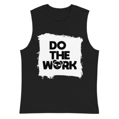 Do The Work - Muscle Shirt (Black)