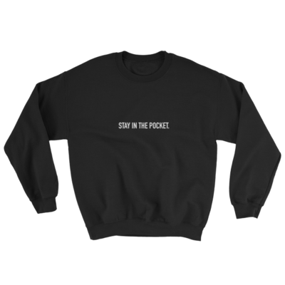 Stay In the Pocket Sweatshirt