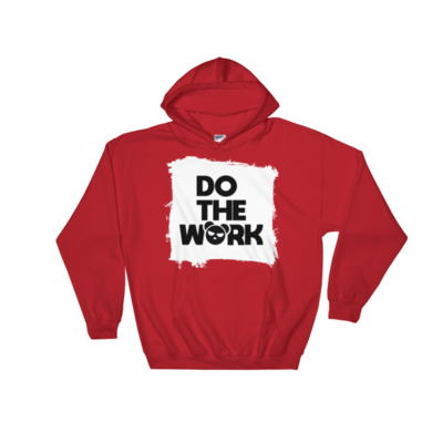 Do The Work Hoodie (more colors available)