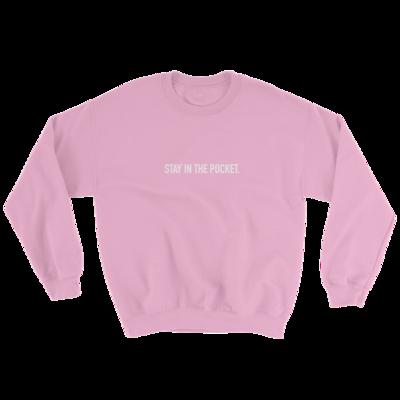 Stay In The Pocket Sweatshirt