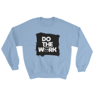 Do the Work Sweatshirt - Womens