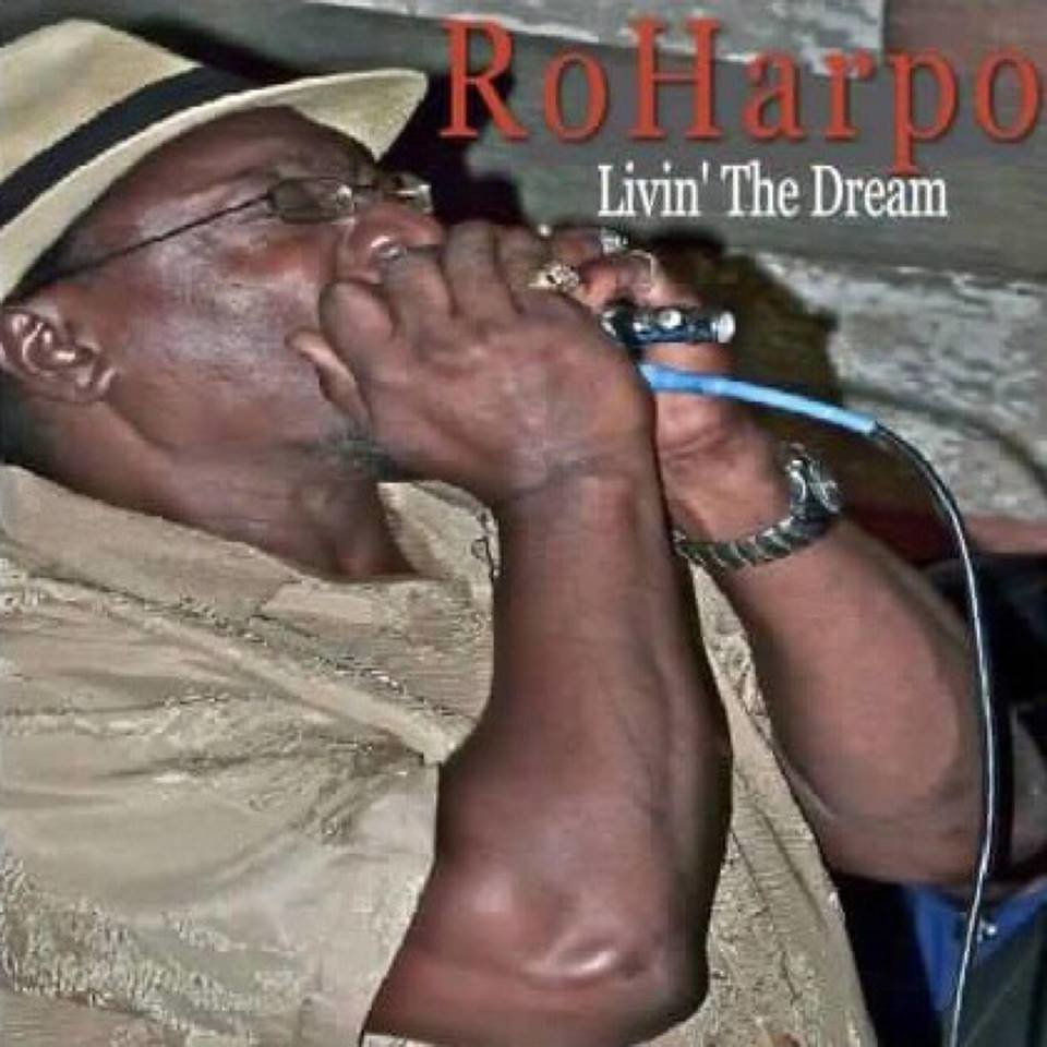 "Roharpo the Bluesman "" Livin' The Dream """