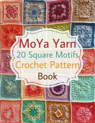 MoYa Yarn 20 Square Motifs Crochet Pattern Ebook
