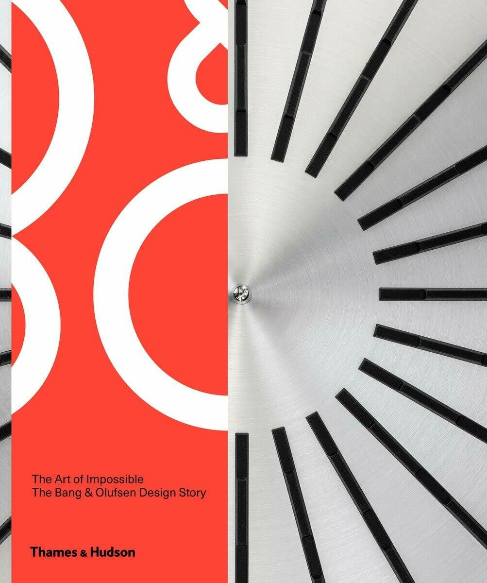 The Art of Impossible, The Bang & Olufsen Design Story