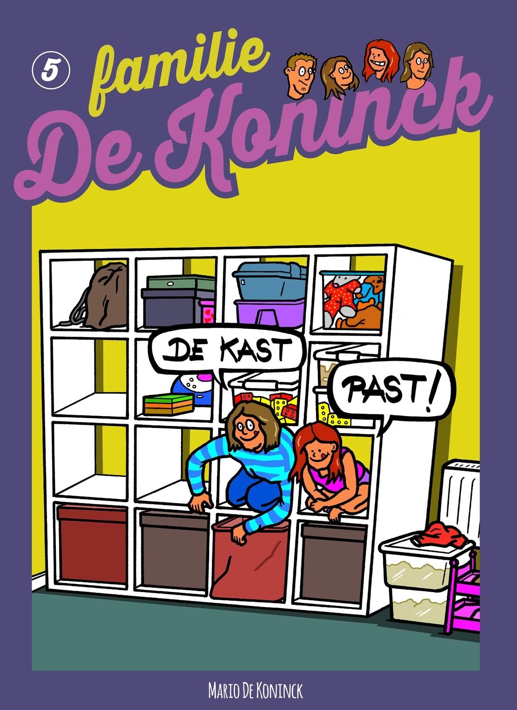 Genummerd en gesigneerd exemplaar Familie De Koninck 5. De kast past!