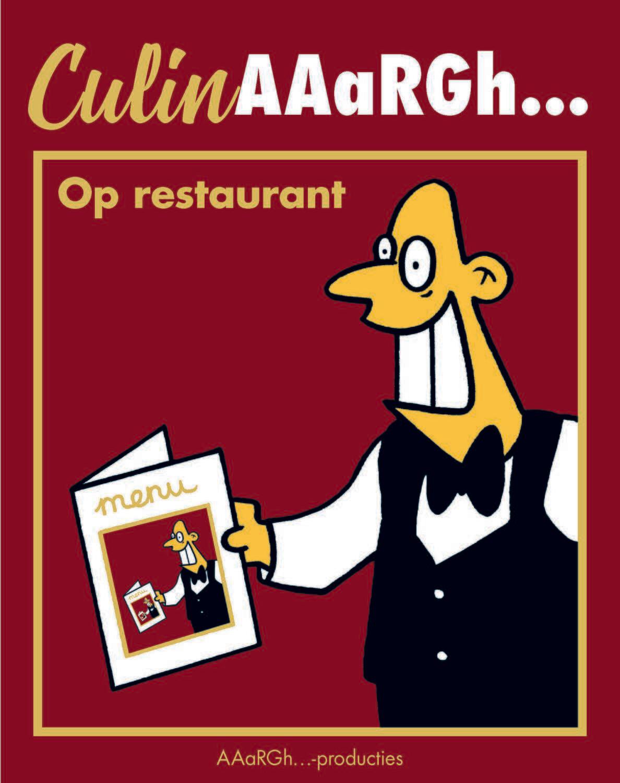 """Pre-order """"CulinAAaRGh... - Op restaurant"""" - genummmerd en gesigneerd exemplaar"""