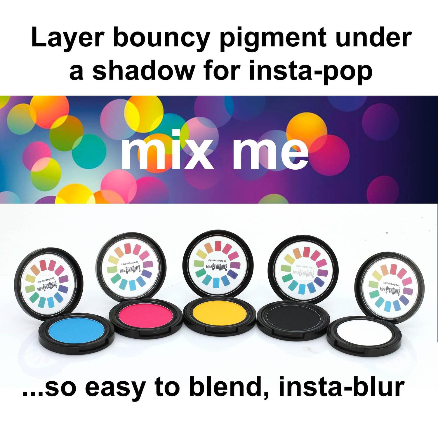 Bouncy Pigment (Intellect) Blue shade