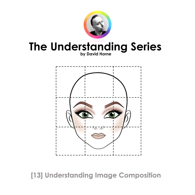 1:1 60 Minutes Bespoke Zoom Session #virtualteacher - Understanding Image Composition for Makeup Artistry