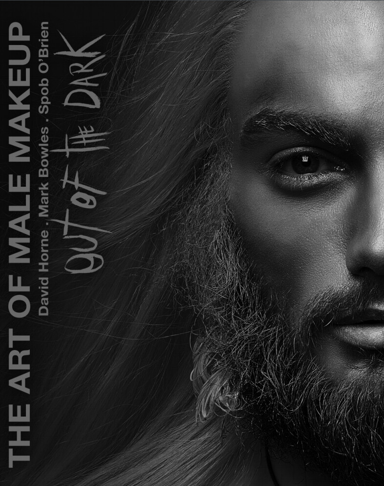 NEW - 'Out of the Dark' The Art of Male Makeup Book - Black and White Monochrome DIGITAL version