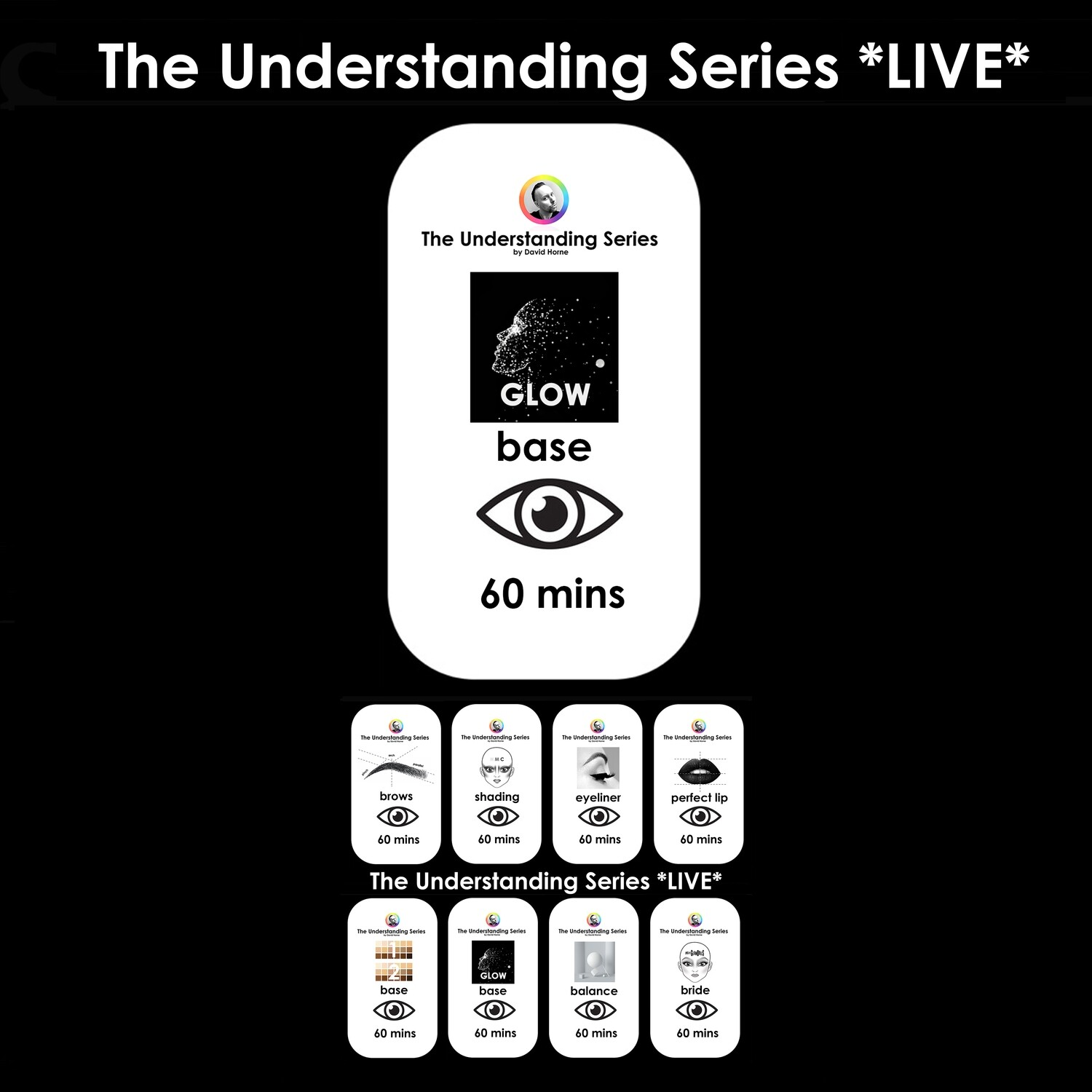 The Understanding Series LIVE: Observation session - Glow / Base