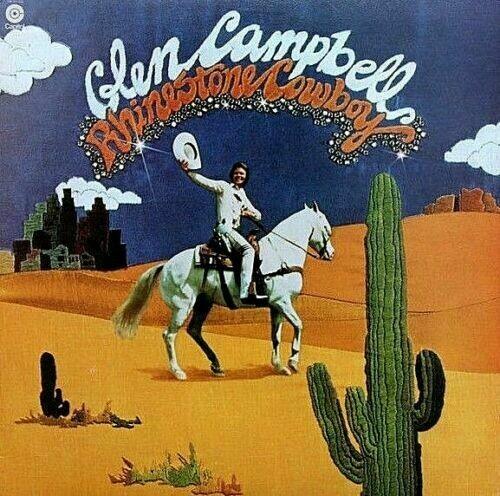 """GLEN CAMPBELL """"RHINESTONE COWBOY"""