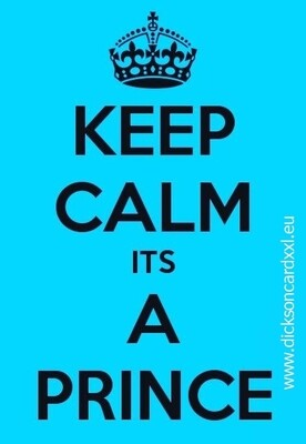 Keep Calm its A Prince