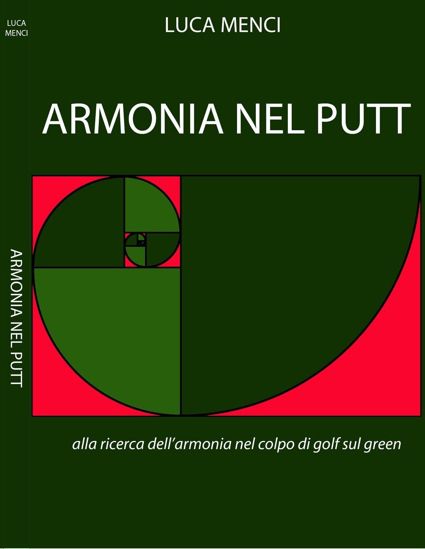 Armonia nel putt libro di Luca Menci (Italiano)