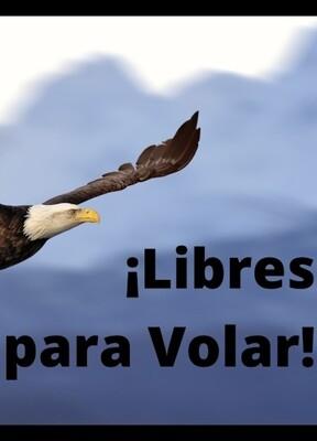 ¡Libres para Volar!