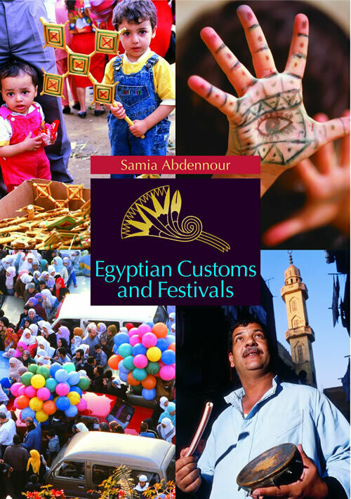 Egyptian Customs and Festivals