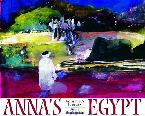 Anna's Egypt: An Artist's Journey