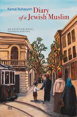 Diary of a Jewish Muslim: An Egyptian Novel