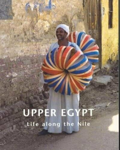 Upper Egypt: Life along the Nile