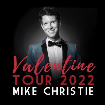 Mike's Valentine Tour 2022