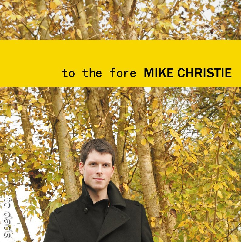 To The Fore - Mike's Debut Solo Album (physical)