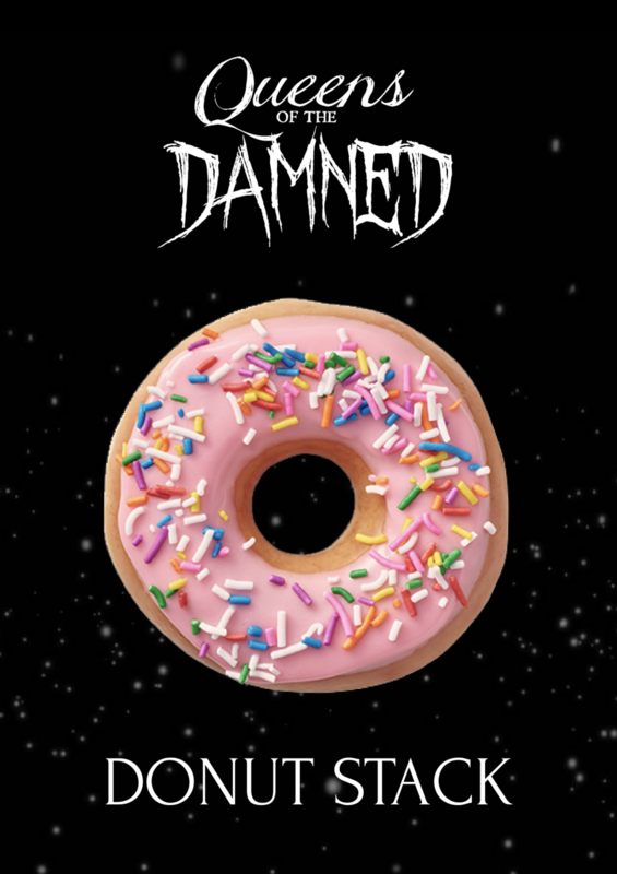 QUEENS OF THE DAMNED | DONUT STACK