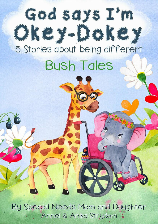 God says I'm Okey-Dokey - Bush Tales - English eBook