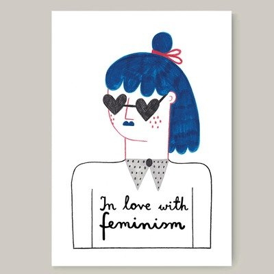 IN LOVE WITH FEMINISM print