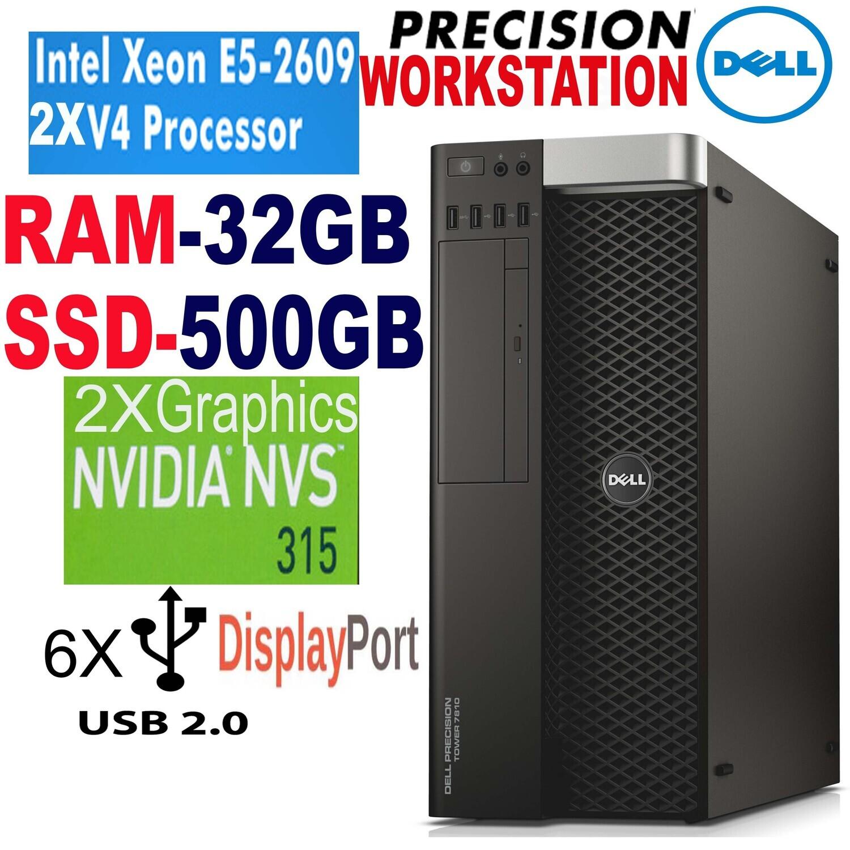 DELL Precision 7810 Workstation intel Xeon E5 2609 V4 1.7GHz 32GB 500GB SSD NVS 315