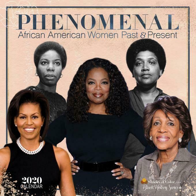 PHENOMENAL WOMAN 2020 BLACK HISTORY CALENDAR