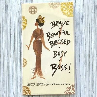 BRAVE, BEAUTIFUL, BLESSED, BUSY BOSS 2020 – 2021 TWO YEAR PLANNER